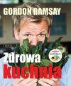 Zdrowa kuchnia - Gordon Ramsay