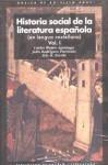 Historia Social De La Literatura Espanola / Social History of Spanish Literature (Basica De Bolsillo / Basic Pocket) - Carlos Blanco Aguinaga, Iris M. Zavala