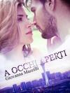 A occhi aperti (The Sound of a Smile Vol. 2) - Giovanna Mazzilli, Elisabetta Baldan