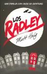 Los Radley - Matt Haig, Roberto Falco Miramontes