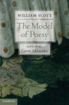 The Model of Poesy - William Scott, Gavin Alexander
