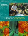 Garden Doctors: New Ideas for Planning and Planting (A Channel Four Book) - Dan Pearson, Steve Bradley