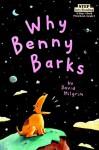 Why Benny Barks - David Milgrim