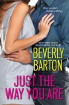 Just the Way You Are - Beverly Barton