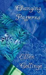 Changing Patterns - Ellen Collinge