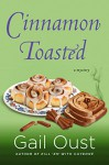 Cinnamon Toasted - Gail Oust