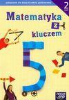 Matematyka z kluczem 5 podręcznik część 2 - Marcin Braun, Mańkowska Agnieszka, Małgorzata Paszyńska