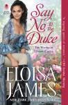 Say No to the Duke - Eloisa James