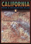 Benchmark California Road & Recreation Atlas, Third Edition - Stuart Allan