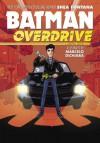 Batman: Overdrive - Marcelo Di Chiara, Shea Fontana