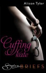 Cuffing Kate - Alison Tyler