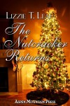 The Nutcracker Returns - Lizzie T. Leaf