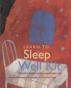 Learn to Sleep Well Kit - Chris Idzikowski