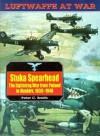 Luftwaffe 7: Stuka Spearhead (Luftwaffe at War, V. 7) - Peter C. Smith