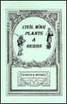 Civil War Plants & Herbs (Patricia B. Mitchell foodways publications) - Patricia B. Mitchell
