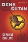 Dena sutan (Gose Jokoak, #2) - Suzanne Collins