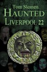 Haunted Liverpool 22 - Tom Slemen