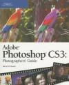 Adobe Photoshop Cs3: Photographers Guide - David D. Busch