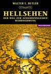 Hellsehen - Der Weg zur außersinnlichen Wahrnehmung (German Edition) - Walter E. Butler, Dolores Ashcroft-Nowicki