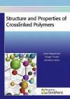 Structure and Properties of Crosslinked Polymers - Gasan M. Magomedov, Georgii V. Kozlov, Gennady E. Zaikov