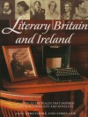 Literary Britain and Ireland: A Guide to the Places That Inspired Poets, Playwrights and Novelists - Jane Struthers, Chris Coe