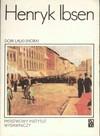 Dom lalki (Nora) : dramat w trzech aktach - Henrik Ibsen