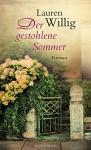 Der gestohlene Sommer - Lauren Willig, Mechtild Sandberg-Ciletti