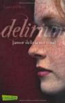 Delirium (Amor-Trilogie, Band 1) by Oliver, Lauren (2013) Taschenbuch - Lauren Oliver