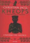 L'inferno del Giudice (Kheops, #1) - Christian Jacq