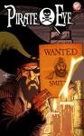 Pirate Eye: Exiled from Exile #3 (Pirate Eye: Exiled from Exile: 3) - Josiah Grahn, Carl Yonder