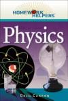 Homework Helpers: Physics (Homework Helpers (Career Press)) - Greg Curran