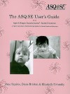The Asq:Se User's Guide: For the Ages & Stages Questionnaires, Social-Emotional : A Parent-Completed, Child-Monitoring Program for Social-Emotional Behaviors - Jane Squires, Elizabeth Twombly, Diane Bricker