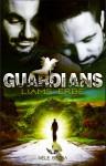 GUARDIANS: Liams Erbe - Nele Betra