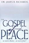 The Gospel of Peace - James B. Richards