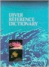 The Diver's Reference Dictionary - Best Publishing Company