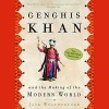 Genghis Khan and the Making of the Modern World - Jack Weatherford, Jack Weatherford, Jonathan Davis, Audible Studios