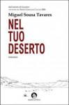 Nel tuo deserto - Miguel Sousa Tavares, Luca Quadrio