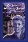 The Secret of Whispering Springs - Jerri Garretson
