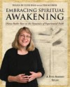 Embracing Spiritual Awakening Guide: Diana Butler Bass on the Dynamics of Experiential Faith: A 5-Session Study - Diana Butler Bass, Tim Scorer