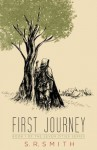 First Journey (The Seven Cities Series) - S.R. Smith