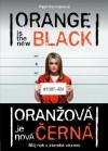 Oranžová je nová černá - Piper Kerman