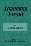 Landmark Essays on Writing Centers: Volume 9 - Christina Murphy, Joe Law
