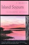 Island Sojourn - Elizabeth Arthur