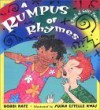 Rumpus of Rhymes: A Noisy Book of Poems - Bobbi Katz, Susan Estelle Kwas