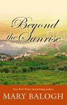 Beyond The Sunrise (Thorndike Press Large Print Romance Series) - Mary Balogh