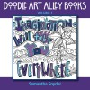 Imagination Will Take You Everywhere (Doodle Art Alley Books) (Volume 1) - Samantha Snyder