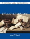 English Literature - The Original Classic Edition - William J. Long