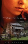 Whispers from the Grave - Kim Murphy