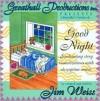 Good Night - Jim Weiss