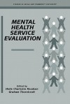 Mental Health Service Evaluation - Helle Charlotte Knudsen, Graham Thornicroft, Norman Sartorius